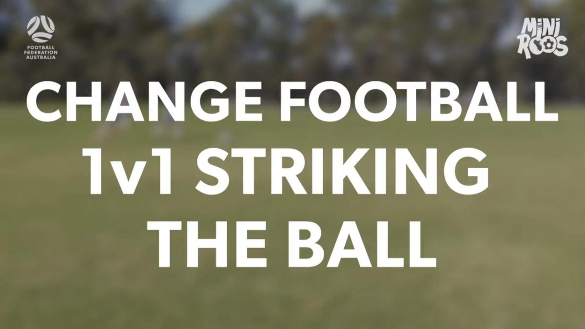 MiniRoos - Striking the Ball - Change Football 1v1