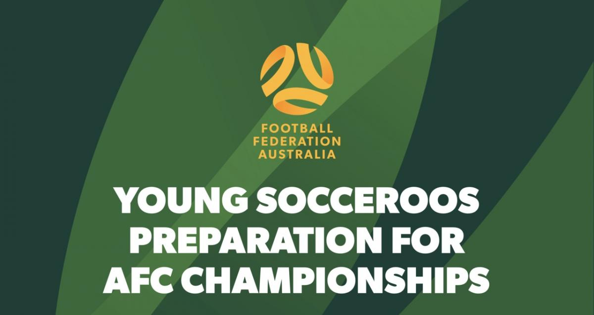 Young Socceroos Preparation for AFC Championships