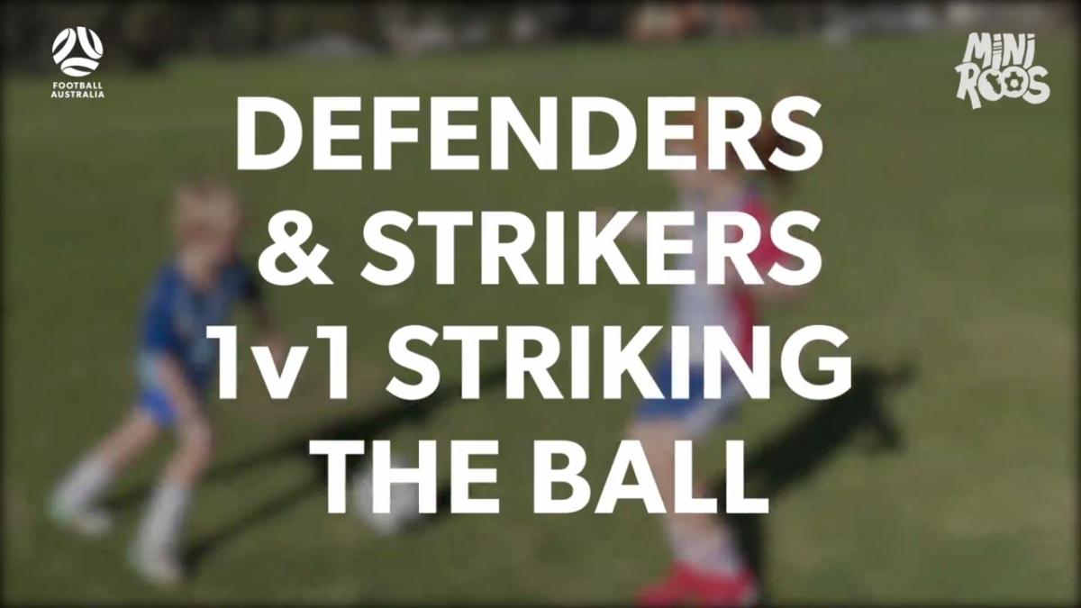 MiniRoos - Striking the Ball - Defenders and Strikers 1v1