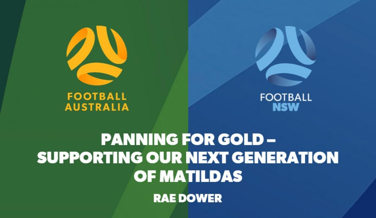Panning for Gold - Supporting our next generation of Matildas
